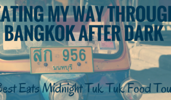 Whizzing around Bangkok, Thailand at night on a tuktuk food tour allowed me to try four authentic, delicious Thai dishes.