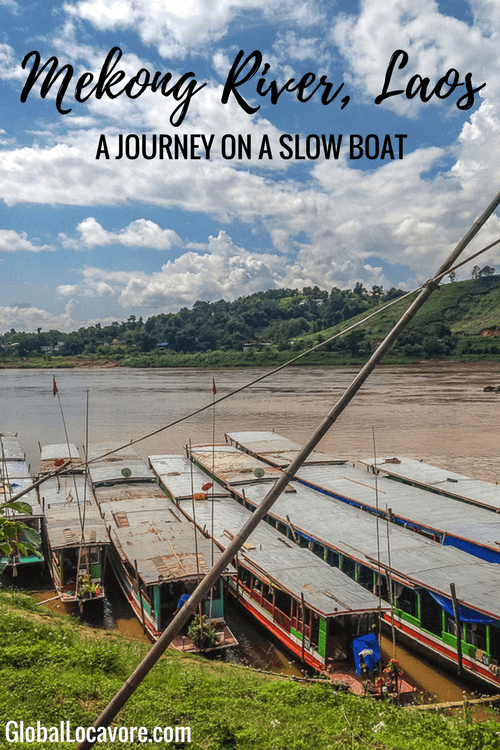 Photo Essay: Spending two days on a slow boat on the Mekong River gives ample time to enjoy the scenery and view of villages.